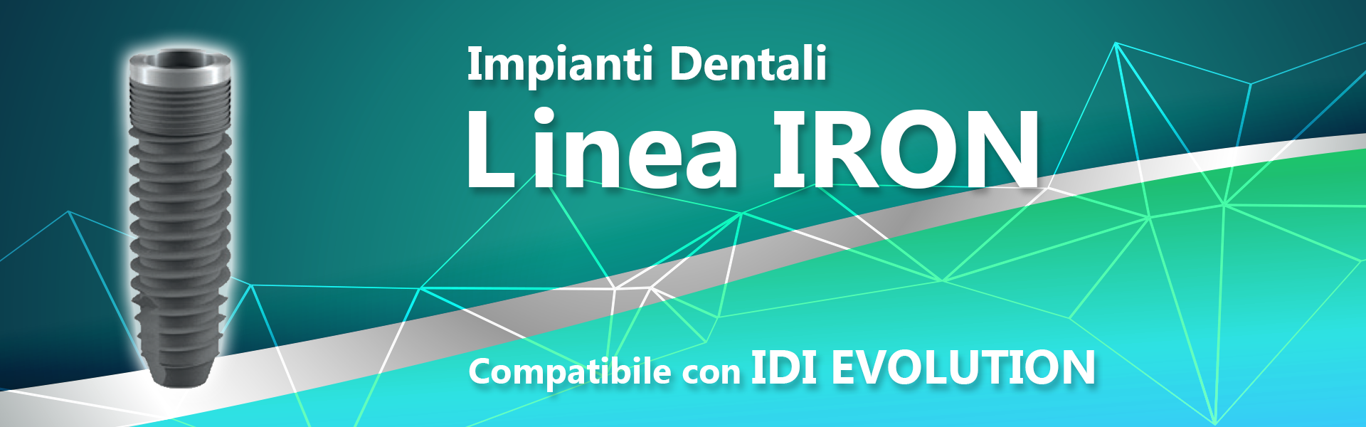 Linea IRON (compatibile con IDI EVOLUTION)